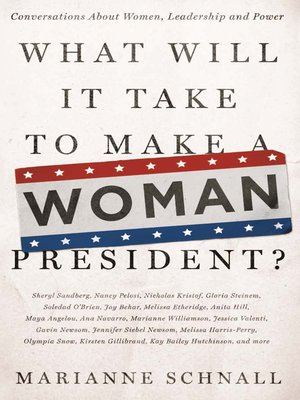 cover image of What Will It Take to Make a Woman President?