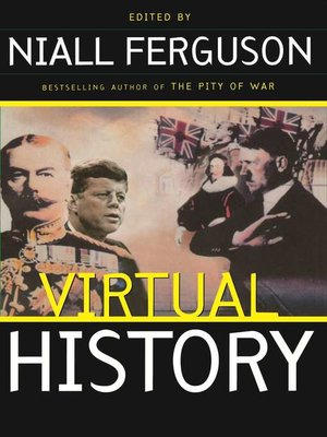 cover image of Virtual History--Alternatives and Counterfactuals
