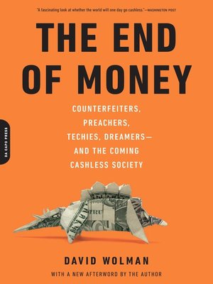 cover image of The End of Money