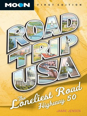 cover image of Road Trip USA--The Loneliest Road, Highway 50