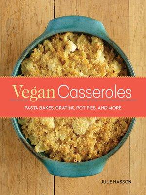 cover image of Vegan Casseroles
