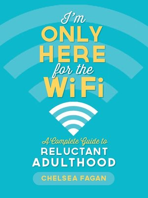 cover image of I'm Only Here for the WiFi