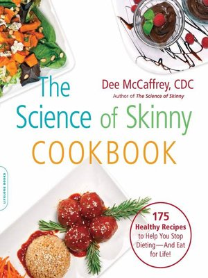cover image of The Science of Skinny Cookbook