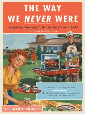 cover image of The Way We Never Were