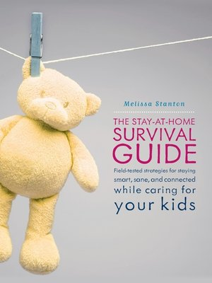 cover image of The Stay-at-Home Survival Guide