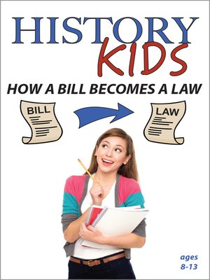 cover image of History Kids: How a Bill Becomes a Law