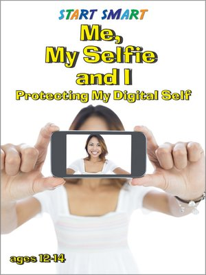 cover image of Start Smart: Me, My Selfie and I