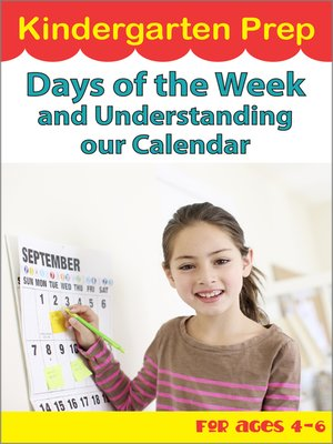 cover image of Kindergarten Prep: Days of the Week and Understanding our Calendar