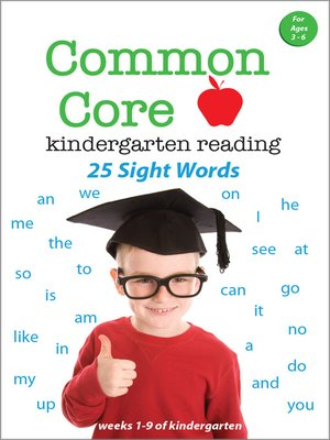 cover image of Common Core Kindergarten Reading: Sight Words, Volume 1
