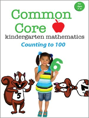 cover image of Common Core Kindergarten Mathematics: Counting to 100