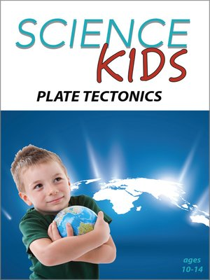 cover image of Science Kids: Plate Tectonics