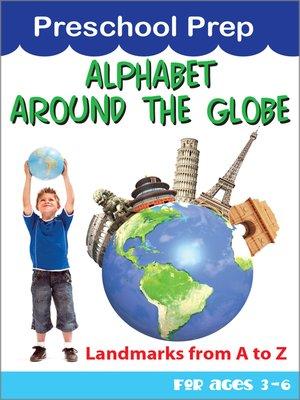 cover image of Preschool School Prep: Alphabet Around the Globe