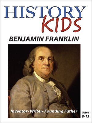 cover image of History Kids: Ben Franklin