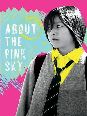 cover image of About the Pink Sky