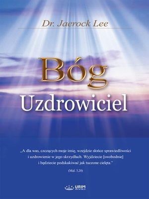 cover image of Bóg Uzdrowiciel