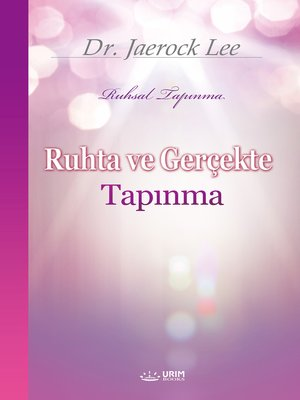 cover image of Ruhta ve Gerçekte Tapınma