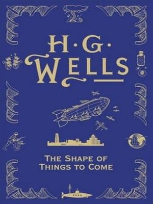 cover image of The Shape of Things to Come