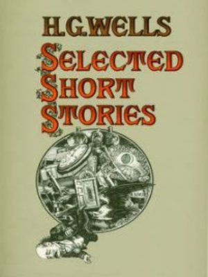 cover image of The Short Stories of H. G. Wells