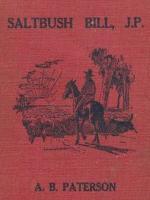 cover image of Saltbush Bill, J.P., and other verses