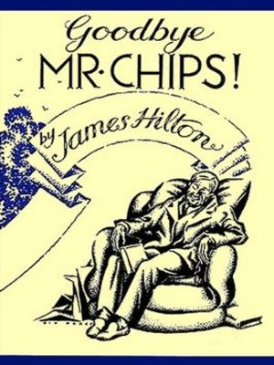 cover image of Goodbye Mr Chips