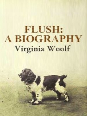 cover image of Flush : A Biography