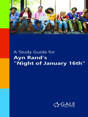"""cover image of A Study Guide for Ayn Rand's """"The Night of January 16th"""""""