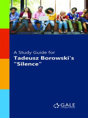 """cover image of A Study Guide for Tadeusz Borowski's """"Silence"""""""