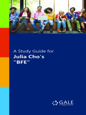 """cover image of A Study Guide for Julia Cho's """"BFE"""""""