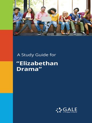 "cover image of A Study Guide for ""Elizabethan Drama"""