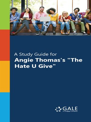 "cover image of A Study Guide for Angie Thomas's ""The Hate U Give"""