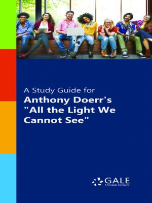 "cover image of A Study Guide for Anthony Doerr's ""All the Light We Cannot See"""