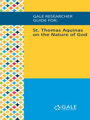 cover image of Gale Researcher Guide for: St. Thomas Aquinas on the Nature of God