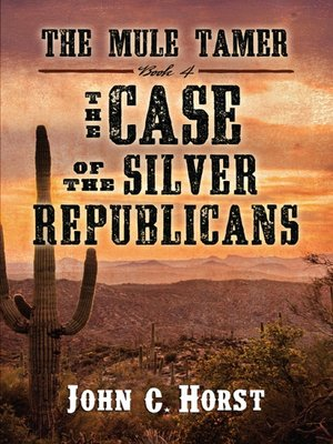 cover image of The Case of the Silver Republicans