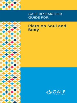 cover image of Gale Researcher Guide for: Plato on Soul and Body