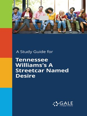 "cover image of A Study Guide for Tennessee Williams's ""A Streetcar Named Desire"""