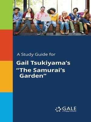 "cover image of A Study Guide for Gail Tsukiyama's ""The Samurai's Garden"""
