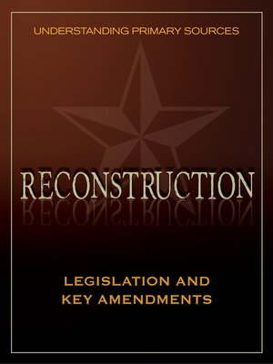 cover image of Understanding Primary Sources: Legislation and Key Amendments
