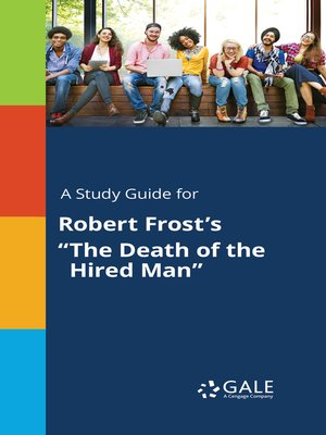 """cover image of A Study Guide for Robert Frost's """"The Death of the Hired Man"""""""