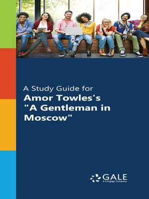 "cover image of A Study Guide for Amor Towles's ""A Gentleman in Moscow"""