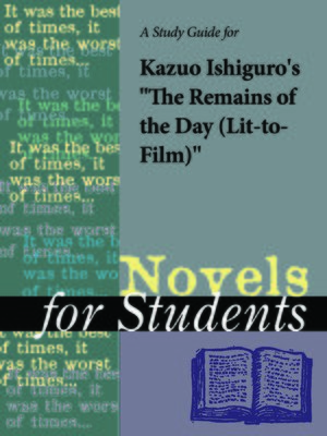 "cover image of A Study Guide for Kazuo Ishiguro's ""Remains of the Day, The (Lit-to-Film)"""