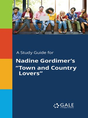 """cover image of A Study Guide for Nadine Gordimer's """"Town and Country Lovers"""""""