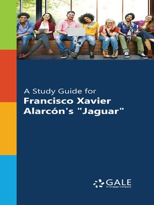 """cover image of A Study Guide for Francisco Xavier Alarcón's """"Jaguar"""""""