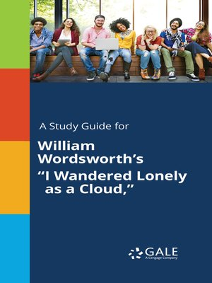 """cover image of A Study Guide for William Wordsworth's """"I Wandered Lonely as a Cloud,"""""""