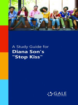 """cover image of A Study Guide for Diana Son's """"Stop Kiss"""""""