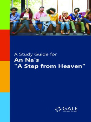 """cover image of A Study Guide for An Na's """"A Step from Heaven"""""""