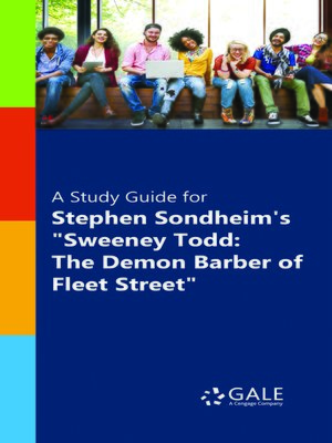 """cover image of A Study Guide for Stephen Sondheim's """"Sweeney Todd: The Demon Barber of Fleet Street"""""""