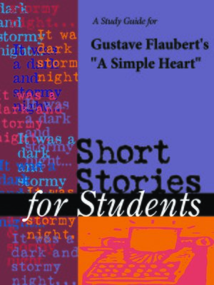 "cover image of A Study Guide for Gustave Flaubert's ""Simple Heart"""