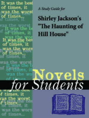 """cover image of A Study Guide for Shirley Jackson's """"The Haunting of Hill House"""""""