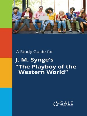 """cover image of A Study Guide for J. M. Synge's """"The Playboy of the Western World"""""""