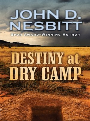 cover image of Destiny at Dry Camp